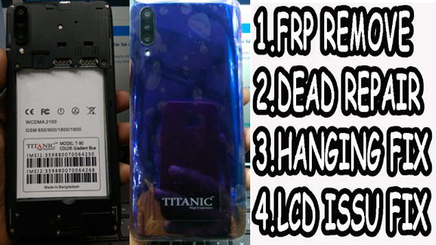 Titanic T90 Flash File Firmware